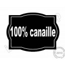 100 % canaille