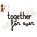 Together for ever