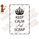 Keep calm and scrap